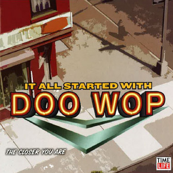 Doo_wop_closer_you_are